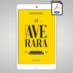 ebook PDF – A Ave Rara de empregado frustrado a criador do seu próprio emprego